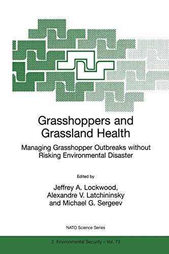 Grasshoppers and Grassland Health: Managing Grasshopper Outbreaks Without Risking Environmental ...