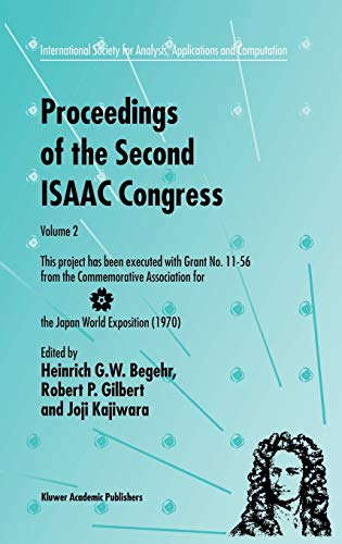 9780792365983: Proceedings of the Second ISAAC Congress: Volume 2: This project has been executed with Grant No. 11-56 from the Commemorative Association for the ... for Analysis, Applications and Computation)
