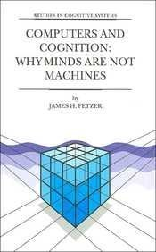 9780792366157: Computers and Cognition: Why Minds are Not Machines (Studies in Cognitive Systems Volume 25)