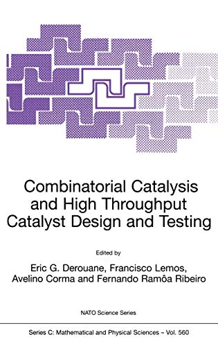 9780792366270: Combinatorial Catalysis and High Throughput Catalyst Design and Testing (Nato Science Series C:)