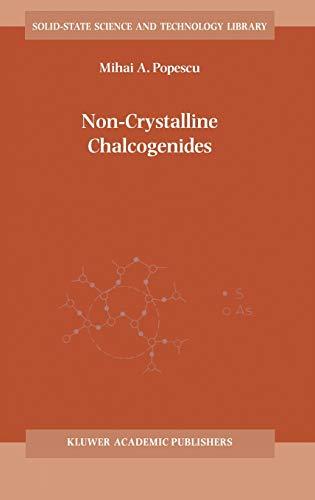 9780792366485: Non-Crystalline Chalcogenides