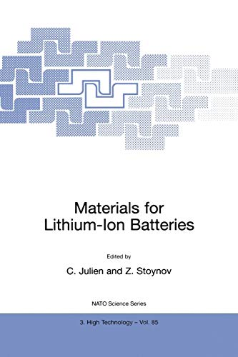 9780792366515: Materials for Lithium-Ion Batteries (NATO Science Partnership Sub-series: 3: High Technology Volume 85)