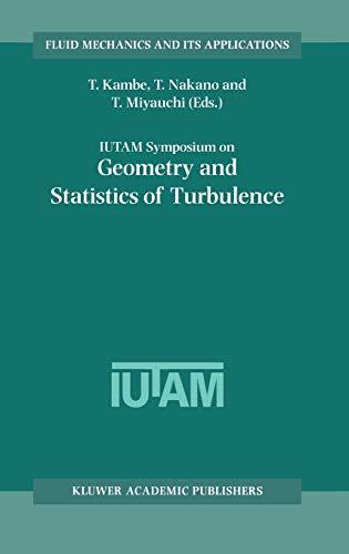 IUTAM Symposium on Geometry and Statistics of Turbulence - Held at the Shonan International Village...