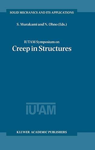 IUTAM Symposium on Creep in Structures -