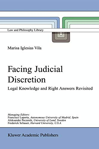9780792367789: Facing Judicial Discretion: Legal Knowledge and Right Answers Revisited (Law and Philosophy Library)