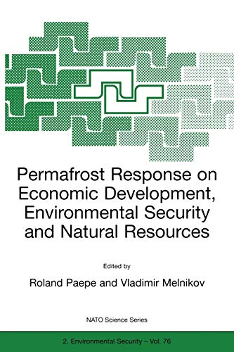 9780792367840: Permafrost Response on Economic Development, Environmental Security and Natural Resources (Nato Science Partnership Subseries: 2)