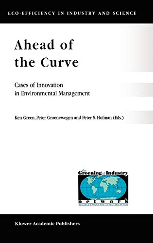 Ahead of the Curve: Cases of Innovation in Environmental Management