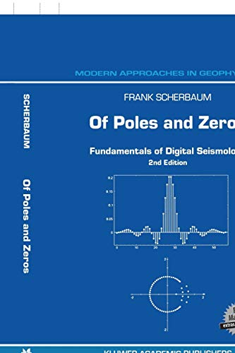 9780792368342: Of Poles and Zeros: Fundamentals of Digital Seismology (Modern Approaches in Geophysics)