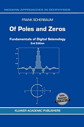 9780792368359: Of Poles and Zeros: Fundamentals of Digital Seismology (Modern Approaches in Geophysics)
