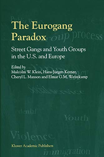 9780792368441: The Eurogang Paradox - Street Gangs and Youth Groups in the U.S. and Europe