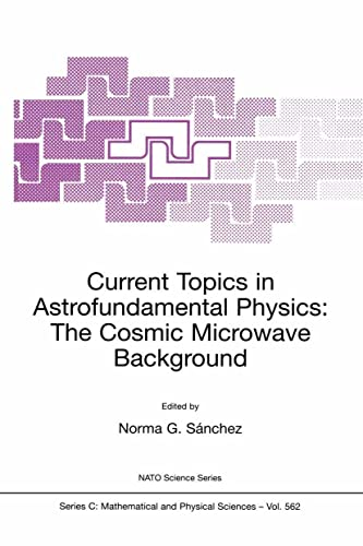 Current Topics in Astrofundamental Physics: The Cosmic Microwave Background: Norma G. Sànchez