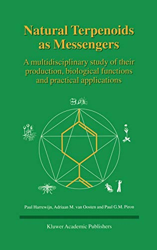 Natural Terpenoids as Messengers: A Multidisciplinary Study of Their Production, Biological Funct...