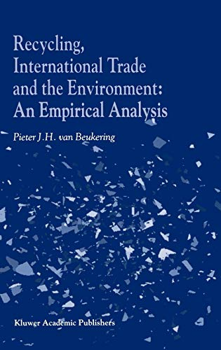 9780792368984: Recycling, International Trade and the Environment: An Empirical Analysis