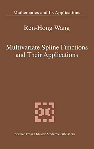 9780792369677: Multivariate Spline Functions and Their Applications (Mathematics and Its Applications)