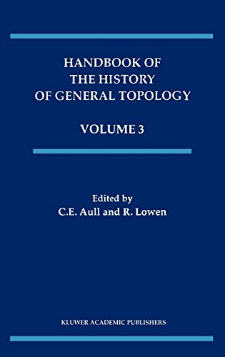 9780792369707: Handbook of the History of General Topology (History of Topology)