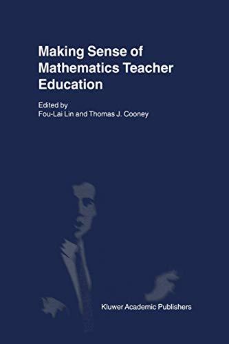 9780792369851: Making Sense of Mathematics Teacher Education