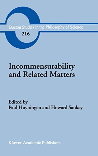 9780792369899: Incommensurability and Related Matters (Boston Studies in the Philosophy and History of Science)