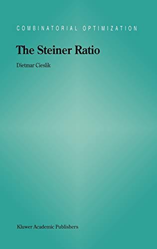 The Steiner Ratio: Dietmar Cieslik