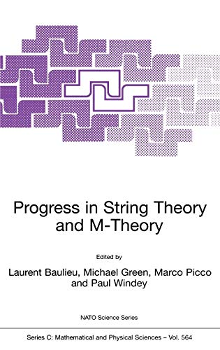 Progress in String Theory and M-Theory Nato Science Series C