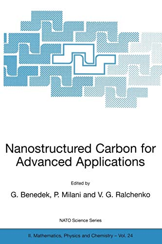 Nanostructured Carbon for Advanced Applications (NATO Science