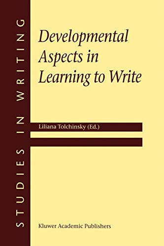 9780792370635: Developmental Aspects in Learning to Write (Studies in Writing)