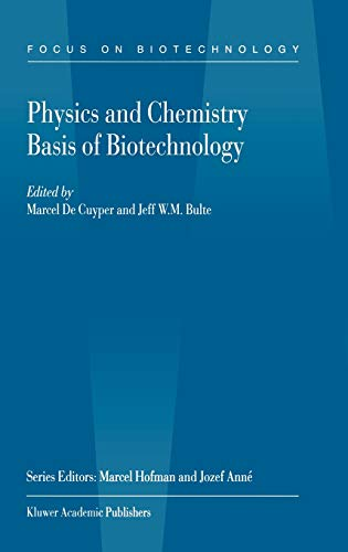 9780792370918: Physics and Chemistry Basis of Biotechnology (Focus on Biotechnology)