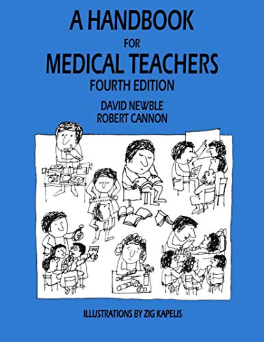 9780792370925: A Handbook for Medical Teachers
