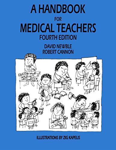 9780792370925: Handbook for Medical Teachers