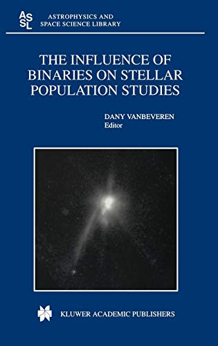 The Influence of Binaries on Stellar Population Studies (Hardback)