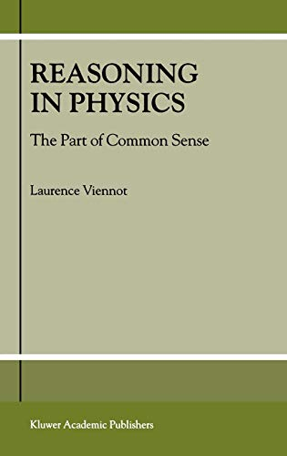 9780792371403: Reasoning in Physics: The Part of Common Sense