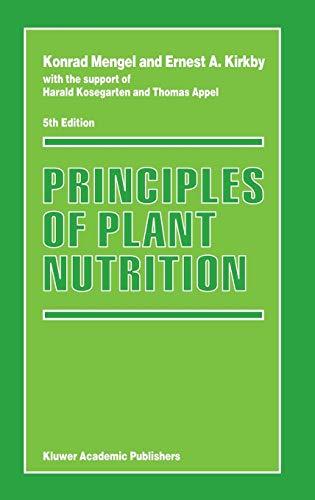 Principles of Plant Nutrition (Hardback): Konrad Mengel, Ernest