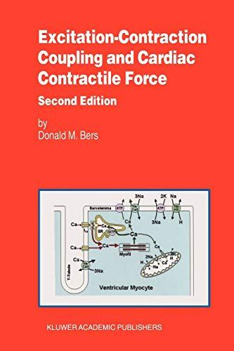 9780792371588: Excitation-Contraction Coupling and Cardiac Contractile Force (Developments in Cardiovascular Medicine)