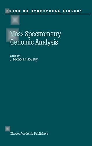 Mass Spectrometry and Genomic Analysis (Focus on Structural Biology)