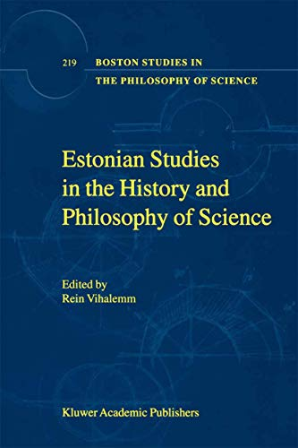 Estonian Studies in the History and Philosophy of Science Boston Studies in the Philosophy and ...