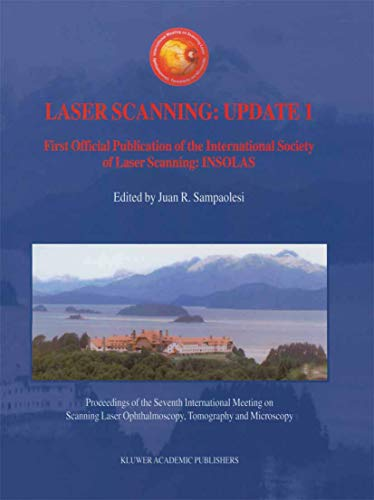 Laser Scanning: Update 1: First Official Publication of the International Society of Laser Scanning...