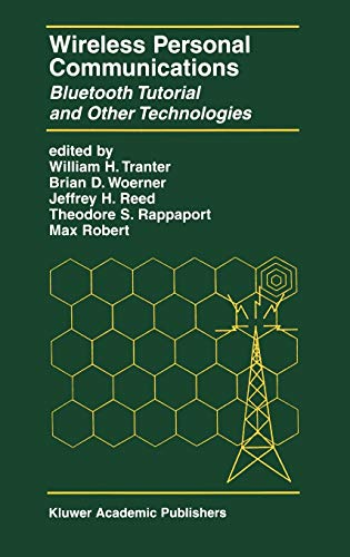 9780792372141: Wireless Personal Communications: Bluetooth and Other Technologies: Bluetooth Tutorial and Other Technologies (The Springer International Series in Engineering and Computer Science)