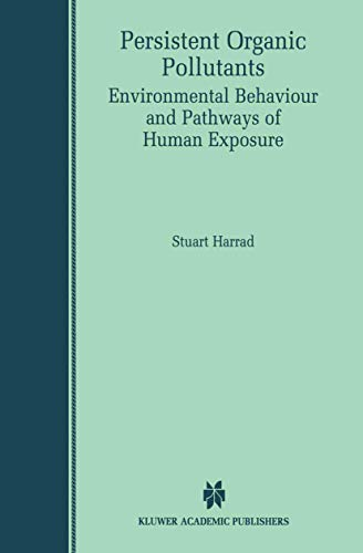 9780792372271: Persistent Organic Pollutants: Environmental Behaviour and Pathways of Human Exposure