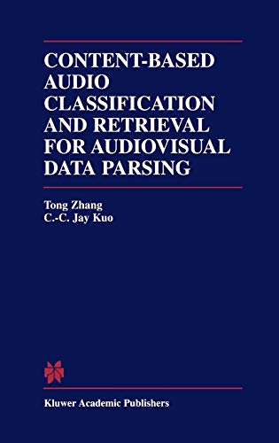 Content-Based Audio Classification and Retrieval for Audiovisual Data Parsing (The Springer ...