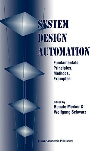 9780792373131: System Design Automation: Fundamentals, Principles, Methods, Examples