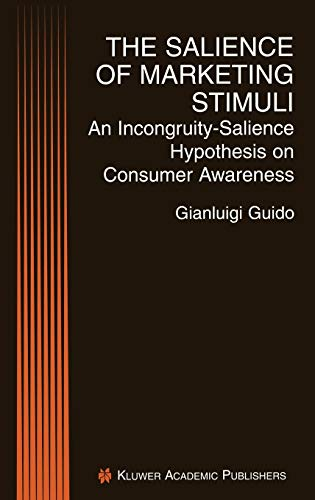 9780792373247: The Salience of Marketing Stimuli: An Incongruity-Salience Hypothesis on Consumer Awareness