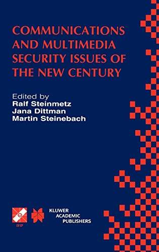 Communications and Multimedia Security Issues of the New Century: IFIP TC6 / TC11 Fifth Joint ...