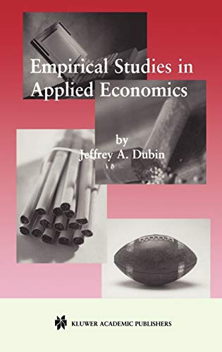 Empirical Studies in Applied Economics (0792373952) by Dubin, Jeffrey