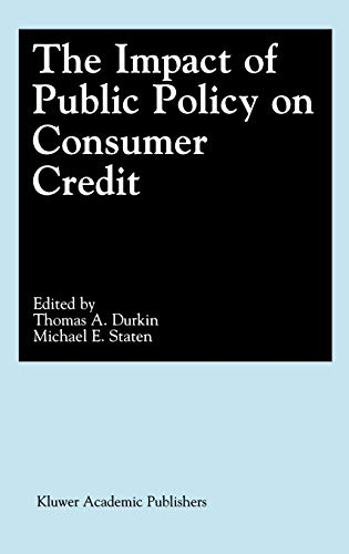 9780792374183: The Impact of Public Policy on Consumer Credit