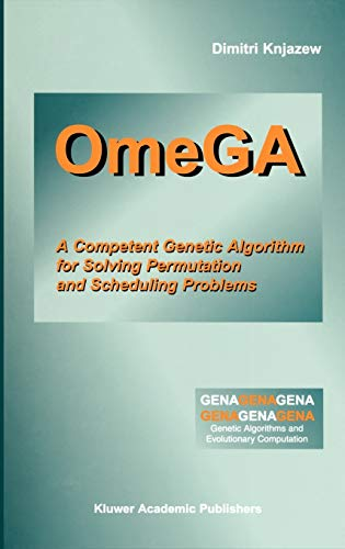 9780792374602: OmeGA: A Competent Genetic Algorithm for