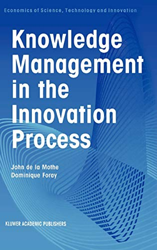 9780792374640: Knowledge Management in the Innovation Process (Economics of Science, Technology and Innovation)