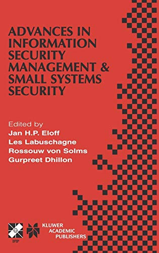 Advances in Information Security Management and Small Systems Security (IFIP International Federa...