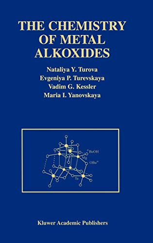 The Chemistry of Metal Alkoxides: N. Y. Turova