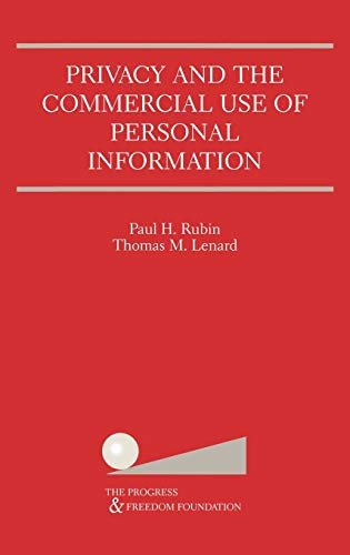 9780792375814: Privacy and the Commercial Use of Personal Information