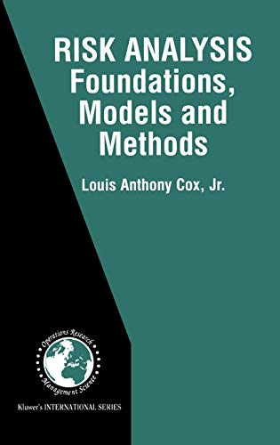 9780792376156: Risk Analysis Foundations, Models, and Methods (International Series in Operations Research & Management Science)
