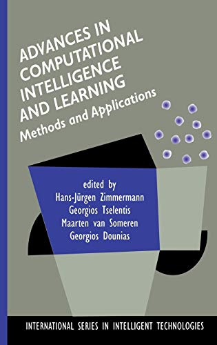 9780792376453: Advances in Computational Intelligence and Learning: Methods and Applications (International Series in Intelligent Technologies)